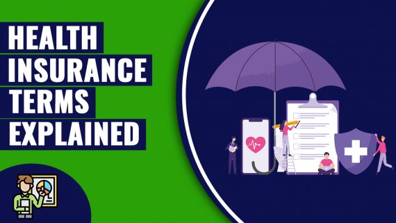 Health Insurance Terms Explained Understanding Your Cove