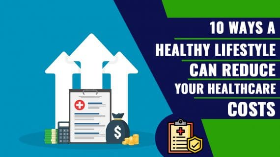 Healthy Lifestyle Can Reduce Your Healthcare Costs