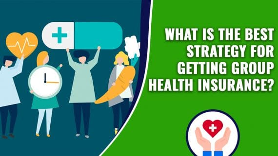 What is the Best Strategy for Getting Group Health Insurance copy